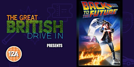 Back to the Future (Doors Open at 13:00) tickets