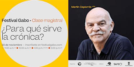 Festival Gabo Nº 8: '¿Para qué sirve la crónica?' boletos