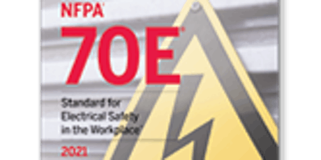 2021 NFPA 70E Update/Arc Flash Refresher tickets