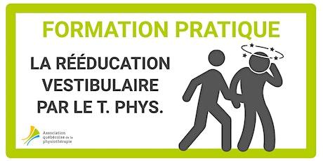 La rééducation vestibulaire par le T. phys. (Québec) billets