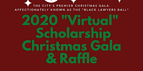 Capital City Lawyers Assn Virtual Scholarship Christmas Gala & Raffle tickets