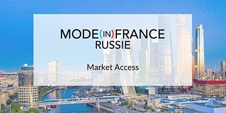 Mode in France Russie - Market Access billets