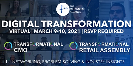 Transformational CMO & Retail Assembly tickets