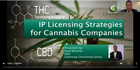 IP Licensing Strategies for Cannabis Companies - Workshop Replay tickets