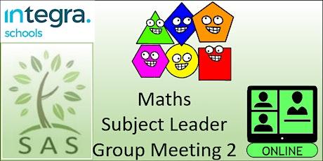 SAS Members - Maths Subject Leader - meeting 2 tickets