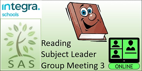 SAS Members - Reading Subject Leader - meeting 3 tickets