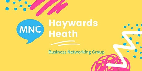 MNC Business Networking - Haywards Heath tickets