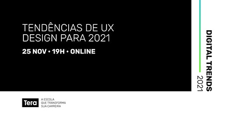 Digital Trends 2021 - UX Design ingressos