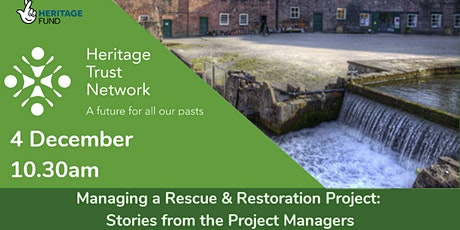 Managing a Rescue & Restoration Project: Stories from the Project Managers tickets