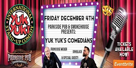 YUK YUK'S Comedy - Francois Weber & Ian Black tickets