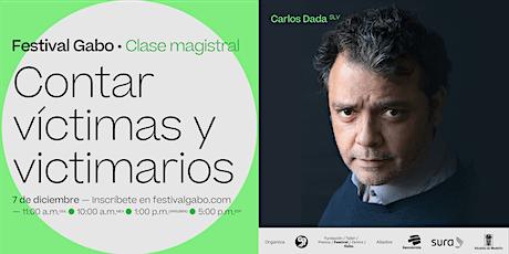 Festival Gabo Nº 8: Contar víctimas y victimarios entradas