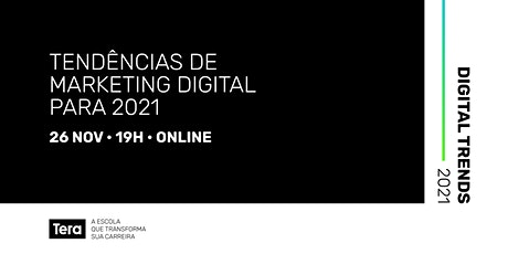Digital Trends 2021 - Marketing Digital ingressos