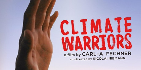 Film screening  of CLIMATE WARRIORS & virtual debate on climate activism Tickets