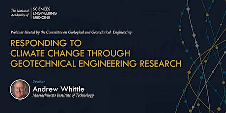 Responding to Climate Change Through Geotechnical Engineering Research tickets