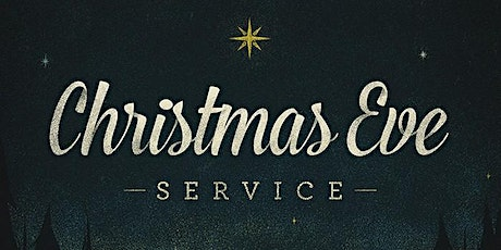 Christmas Eve Service 7:00PM tickets