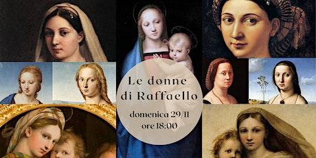 Le donne di Raffaello biglietti