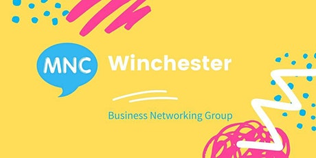 MNC  Business Networking Meeting - Winchester tickets