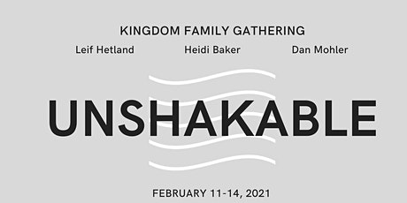 Kingdom Family Gathering 2021: Unshakable tickets