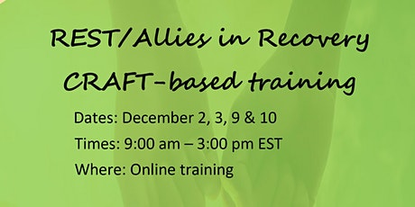 REST/Allies in Recovery CRAFT based training, Dec. 2, 3, 9 & 10 tickets