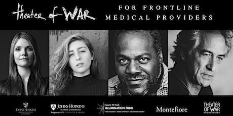 Theater of War Frontline: Montefiore tickets