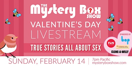 The Mystery Box Show: True Stories All About Sex tickets