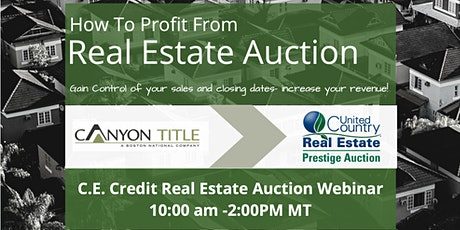 Increase Revenue & Market Share With Real Estate Auctions tickets