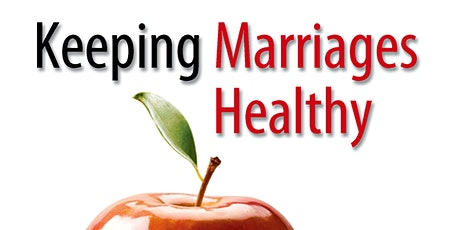 Keeping Marriages Healthy: Six-week online small group tickets