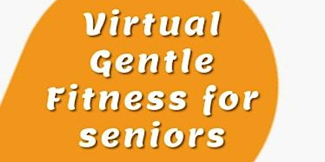 Virtual Gentle Fitness for Seniors tickets