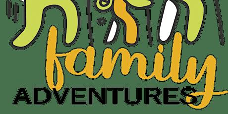 Family Adventures tickets