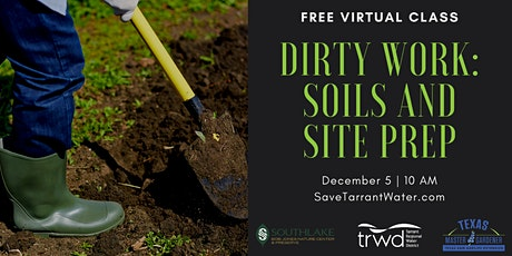 Dirty Work: Soils and Site Prep tickets