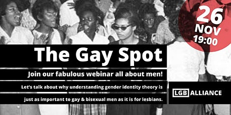 The Gay Spot – Are gay men getting lost in the gender identity debate? tickets