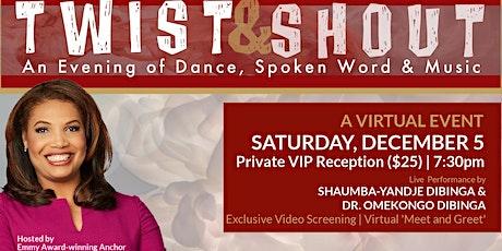 Twist & Shout 2020 - Virtual VIP Reception tickets