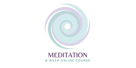 Meditation: 8-week Online Course for Health & Wellbeing tickets
