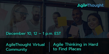Virtual Community: Part 1 | Agile Thinking in Hard to Find Places tickets