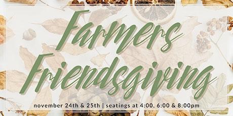 Farmers Friendsgiving tickets