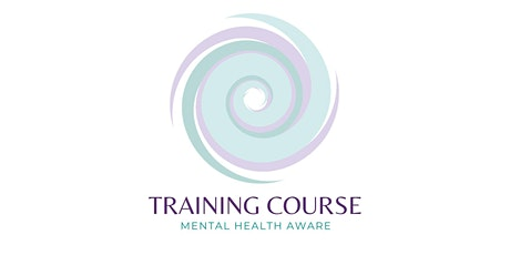 Mental Health Awareness: Half-Day Online Course tickets