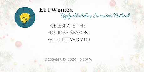 ETTWomen Ugly Holiday Sweater Potluck tickets