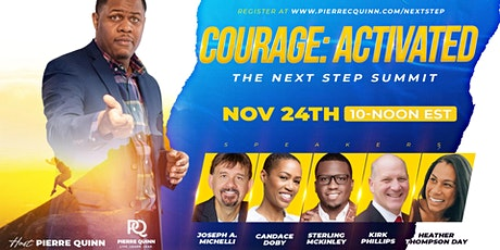 Courage:Activated | The Next Step Summit tickets