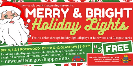 Drive-Through Merry & Bright Holiday Lights at Rockwood Park tickets