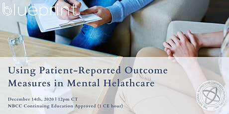 Using Patient-Reported Outcome Measures in Mental Helathcare tickets