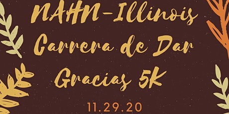 NAHN-IL Carrera De Dar Gracias 5K Run/Walk tickets