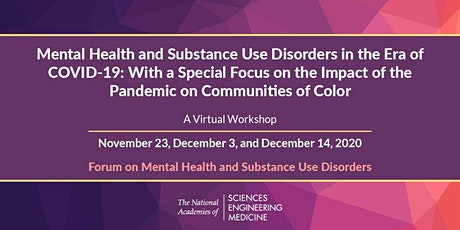 Mental Health and Substance Use Disorders in the Era of COVID-19: Part 3 tickets