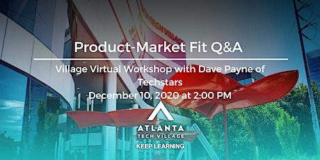 Village Virtual Workshop: Product-Market Fit Q&A tickets