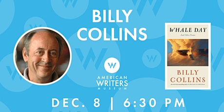 Billy Collins: Whale Day tickets