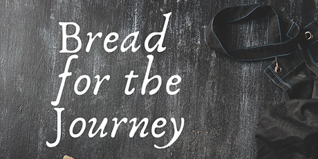 Bread for the Journey tickets