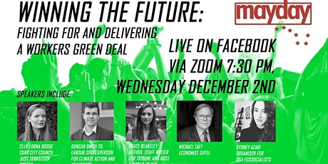 Winning the Future, Fighting for and Delivering A Workers Green New Deal tickets