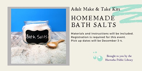 Adult Make & Take: Homemade Bath Salts tickets