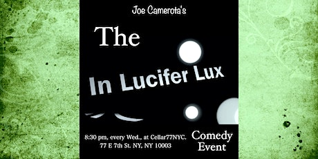 The Exclusive, In Lucifer Lux Comedy Event tickets