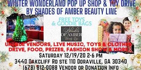 Winter Wonderland Pop Up Shop & Toy Drive tickets