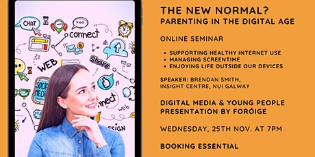 The New Normal? Parenting in the Digital Age tickets